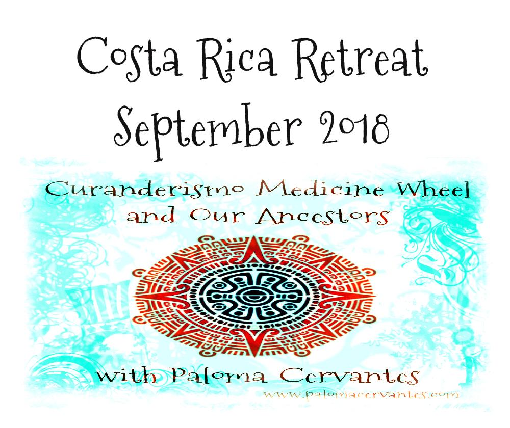 Curanderismo Spiritual Retreat with Paloma Cervantes
