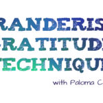 Gratitude technique with Paloma Cervantes