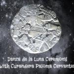 Danza de la Luna Ceremony